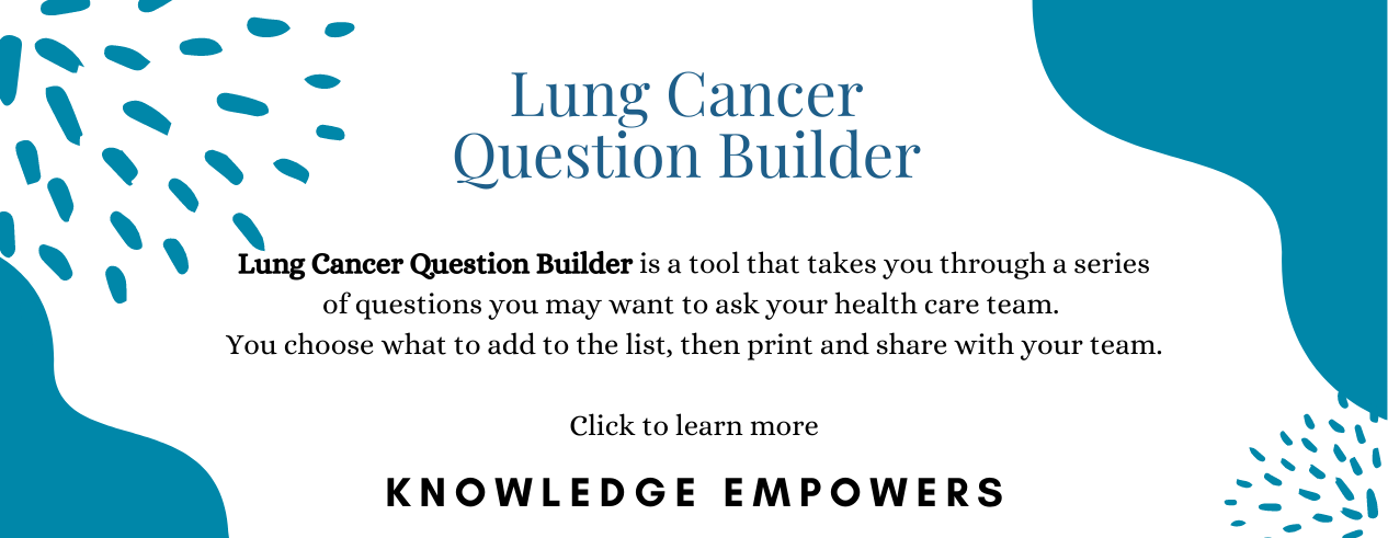 Learn More about lung cancer question builder